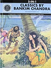 Classics by Bankim Chandra: 5 in 1 (Amar Chitra Katha)