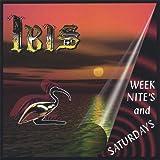 Week Nites & Saturdays by Ibis