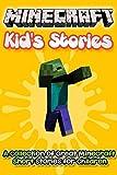 Minecraft Kids Stories 2: A Collection of Great Minecraft Short Stories for Children