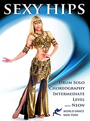 Sexy Hips - Bellydance Drum Solo Choreography & Belly Dance Technique with Neon - intermediate
