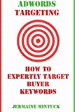 Targeting Adwords Buyer Keywords