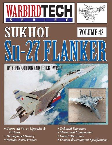 Sukhoi Su-27 Flanker - Warbirdtech V. 42 [Gordon, Yefim - Davison, Peter] (Tapa Blanda)