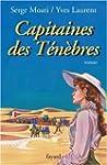 CAPITAINES DES T�N�BRES