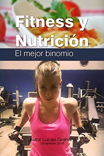 Fitness y Nutricion  El mejor binomio