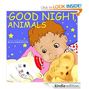 Good Night, Animals (A Beautifully Illustrated Children's Picture Book; Perfect Bedtime Story)