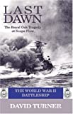 img - for Last Dawn: The Royal Oak Tragedy at Scapa Flow book / textbook / text book