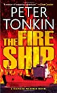The Fire Ship (Richard Mariner Series)