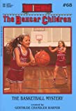 The Basketball Mystery (The Boxcar Children Mysteries #68)