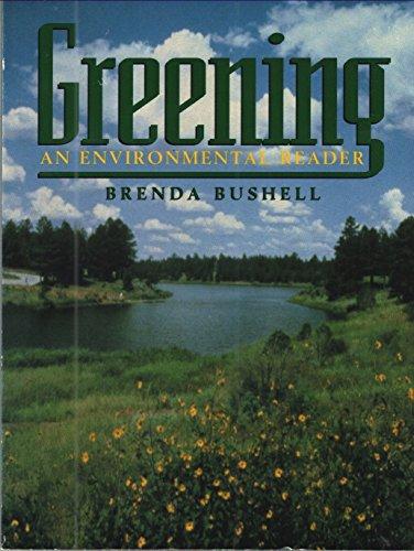 Greening: An Environmental Reader, Bushell, Brenda