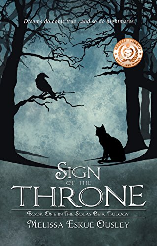 Book: Sign of the Throne (The Solas Beir Trilogy 1) by Melissa Eskue Ousley