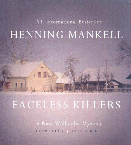Faceless Killers: A Kurt Wallander Mystery