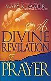 A Divine Revelation of Prayer