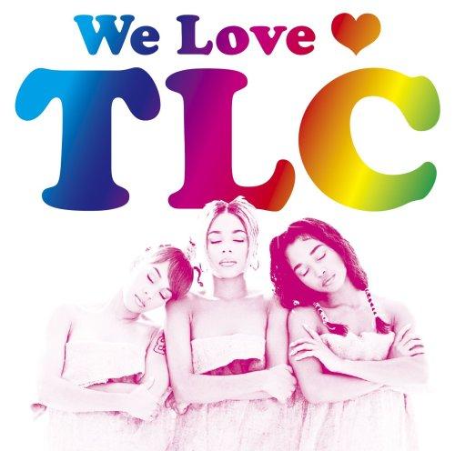 TLC - We Love TLC - Zortam Music
