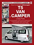 VW T5 Camper Conversion Manual (The C...