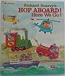 Hop Aboard! Here We Go!