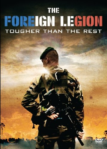The Foreign Legion - Tougher Than The Rest [DVD] [2007]