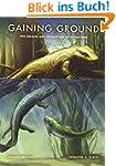 Gaining Ground: The Origin and Evolut...