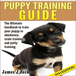 Puppy Training Guide 4th Edition Audiobook
