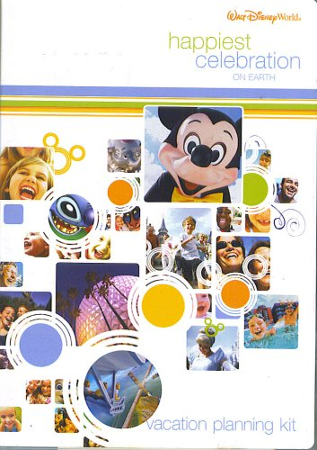 Happiest Celebration On Earth: Walt Disney World Vacation Planning Kit