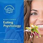 Eating Psychology Hörbuch von  Centre of Excellence Gesprochen von: Brian Greyson