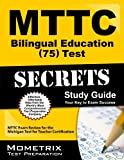 MTTC Bilingual Education (75) Test Secrets