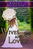 Wives and Lovers (The Pride and Prejudice Family Saga) (Volume 3)
