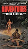 Adventures (0451138678) by Resnick, Mike