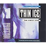 Thin Ice...The first Step