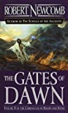 img - for The Gates of Dawn (The Chronicles of Blood and Stone, Vol, 2) book / textbook / text book