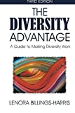 img - for The Diversity Advantage Third Edition: A Guide to Making Diversity Work by Ms. Lenora Billings-Harris (2014-08-10) book / textbook / text book
