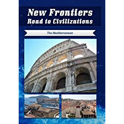 New Frontiers Road to Civilizations The Mediterranean