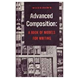 Warriners Advanced Composition : A Book of Models for Writing