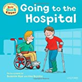 Going to the Hospital (First Experiences with Biff, Chip & Kipper) (0192736787) by Hunt, Roderick
