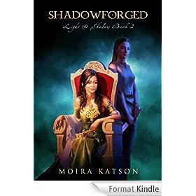 Shadowforged (Light & Shadow Book 2) (English Edition)