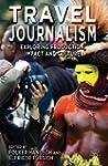 Travel Journalism: Exploring Producti...