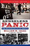 img - for Senseless Panic: How Washington Failed America book / textbook / text book