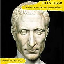 Jules César | Livre audio Auteur(s) : Alain Cardinaud Narrateur(s) : Jean-Francis Maurel