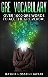 GRE VOCABULARY: Over 1000 GRE Words To Ace The GRE Verbal