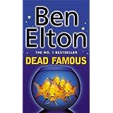 Dead Famousby Ben Elton