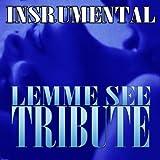 Lemme See (Usher feat. Rick Ross Tribute Instrumental)