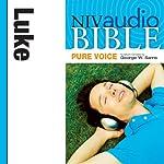 NIV Audio Bible, Pure Voice: Luke | Zondervan