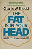 img - for The Fat Is in Your Head book / textbook / text book