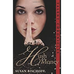 Hush Money: A Talent Chronicles Novel