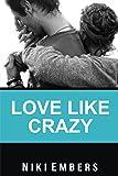 Free eBook - Love Like Crazy