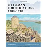 "Ottoman Fortifications 1300-1710 (Fortress)von ""David Nicolle"""