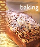 Food Made Fast: Baking (Williams-Sonoma) (0848731387) by Lou Seibert Pappas