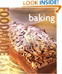 WILLIAMS - SONOMA : BAKING FOOD MADE...