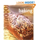 Food Made Fast: Baking (Williams-Sonoma)