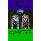 Martyrdi Emmaline Westlund