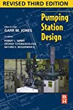 img - for Pumping Station Design, 3rd Edition book / textbook / text book
